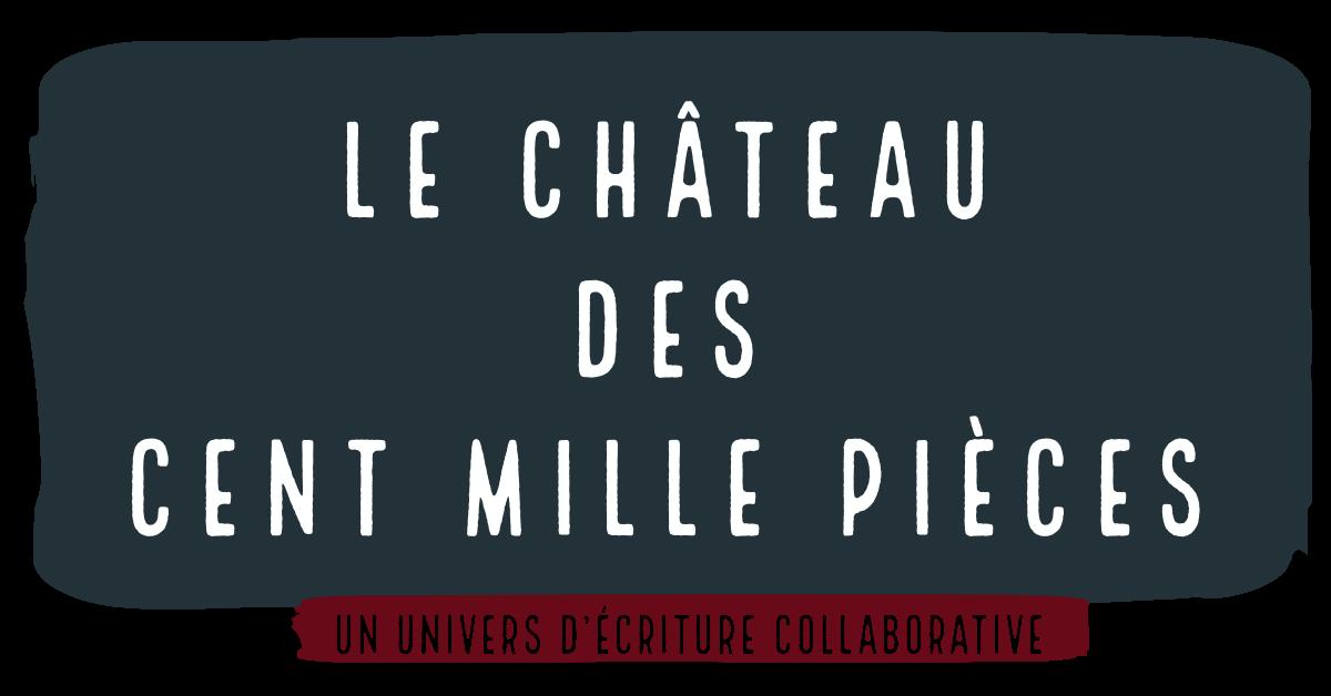 Le Château            des Cent Mille Pièces